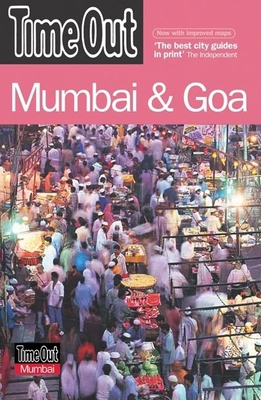 Time Out Mumbai & Goa - Ball, Iain (Editor)