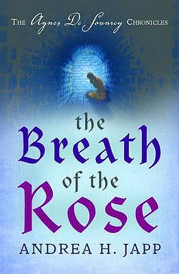 The Breath of the Rose - Japp, Andrea H., and Garcia, Lorenza (Translated by)