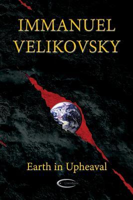 Earth in Upheaval - Velikovsky, Immanuel