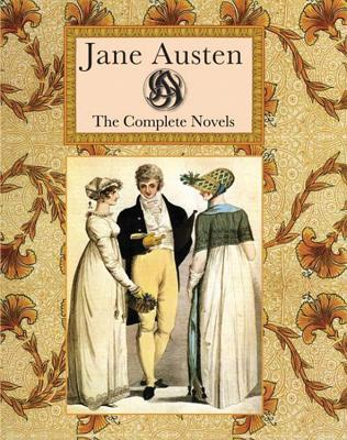 Jane Austen: The Complete Novels - Austen, Jane