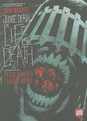 Judge Death: The Life and Death Of... - Wagner, John