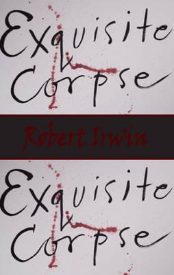 Exquisite Corpse - Irwin, Robert