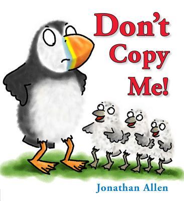 Don't Copy Me! - Allen, Jonathan