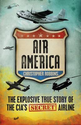 Air America - Robbins, Christopher