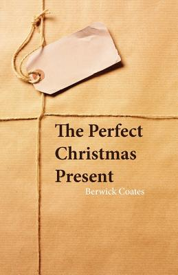 The Perfect Christmas Present -