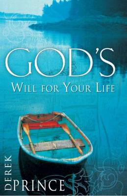 God's Will for Your Life - Prince, Derek