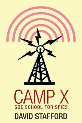 Camp X - Stafford, David