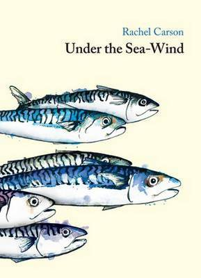 Under the Sea Wind - Carson, Rachel