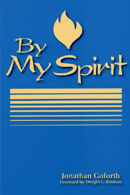 By My Spirit - Goforth, Jonathan