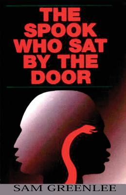 The Spook Who Sat by the Door - Greenlee, Sam