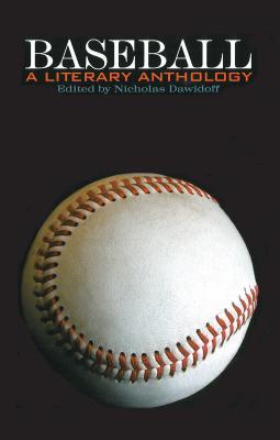 Baseball: A Literary Anthology - Dawidoff, Nicholas (Editor)