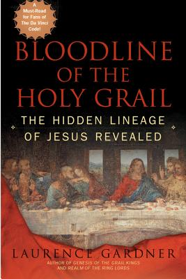 Bloodline of the Holy Grail - Gardner, Laurence