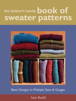 The Knitter's Handy Book of Sweater Patterns - Budd, Ann