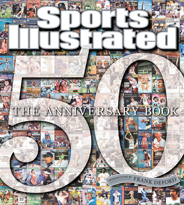 Sports Illustrated: The Anniversary Book 1954-2004 - Sports Illustrated (Editor)