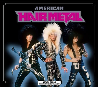American Hair Metal - Blush, Steven