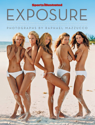 Exposure - Sports Illustrated, and Mazzucco, Raphael (Photographer)