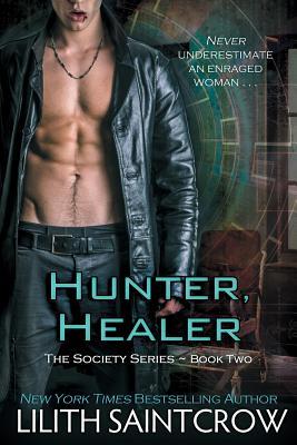 Hunter, Healer - Saintcrow, Lilith