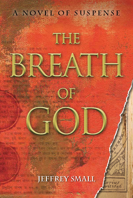 The Breath of God: A Novel of Suspense - Small, Jeffrey