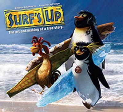 Surf's Up: The Art and Making of a True Story - Maverick, Cody, and Bridges, Jeff (Foreword by)