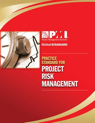 Practice Standard for Project Risk Management - Project Management Institute (Creator)