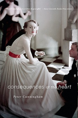 Consequences of the Heart - Cunningham, Peter