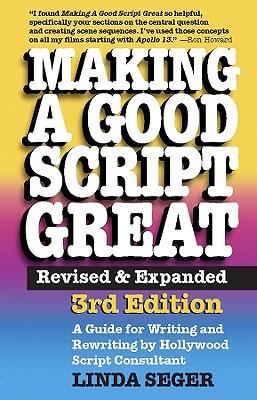 Making a Good Script Great - Seger, Linda, Dr.