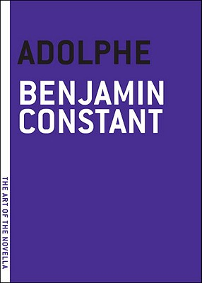 Adolphe - Constant, Benjamin, and Wildman, Carl (Translated by)