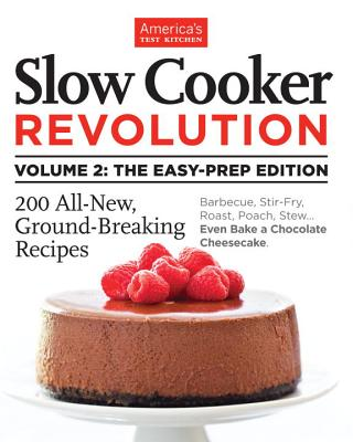 Slow Cooker Revolution Vol II - Editors at America's Test Kitchen (Editor)