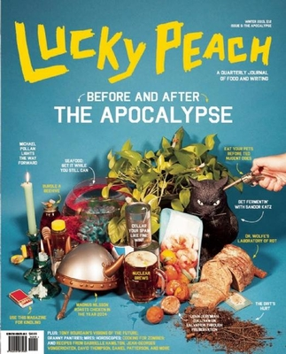 Lucky Peach, Issue 6 - Chang, David, MD (Editor), and Meehan, Peter (Editor), and Ying, Chris (Editor)