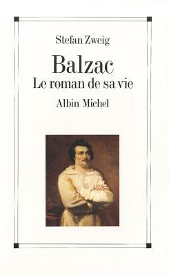 Balzac - Zweig, Stefan