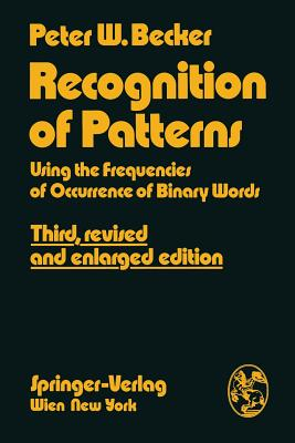 Recognition of Patterns: Using the Frequencies of Occurrence of Binary Words - Becker, Peter W