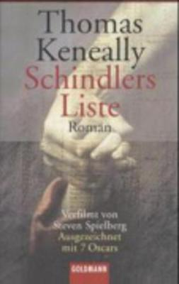 Schindler's Liste - Keneally, Thomas, and Danehl, Gunther (Translated by)