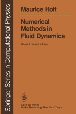 Numerical Methods in Fluid Dynamics - Holt, Maurice