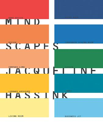 Mindscapes - Hassink, Jacqueline, and Barents, Els (Text by), and McNear, Sarah Anne (Text by)