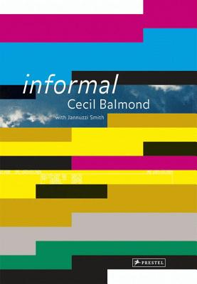 Informal - Balmond, Cecil, and Brensing, Christian (Editor), and Smith, Jannuzzi