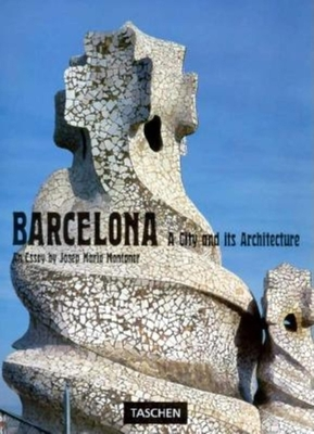 Barcelona: A City and Its Architecture - Montaner, Josep Maria