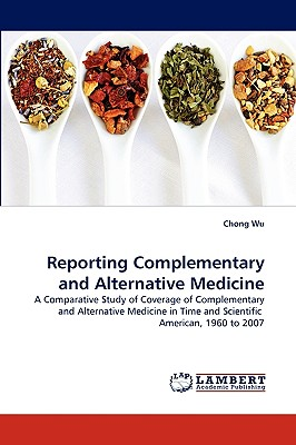 Reporting Complementary and Alternative Medicine - Wu, Chong