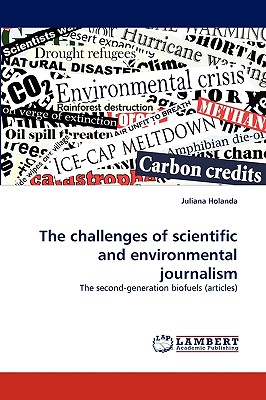 The Challenges of Scientific and Environmental Journalism - Holanda, Juliana