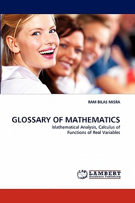 Glossary of Mathematics - Misra, Ram Bilas