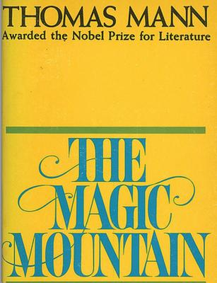 The Magic Mountain - Mann, Thomas, and Lowe-Porter, H T (Translated by)