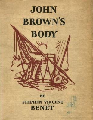 John Brown's Body - Benet, Stephen Vincent