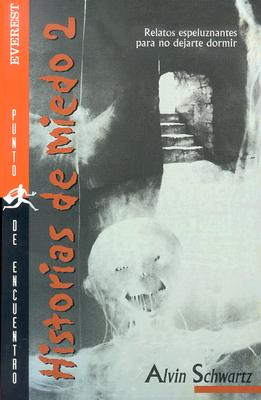 Historias de Miedo: Relatos Espeluznantes Par No Dejarte Dormir - Schwartz, Alvin