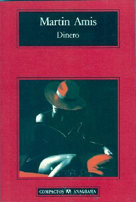 Dinero: Carta de un Suicida - Amis, Martin, and Murillo, Enrique (Translated by)