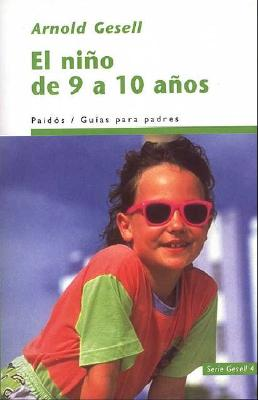 El Nino de 9 a 10 Anos - Gesell, Arnold