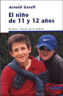 El Nino de 11 y 12 Anos - Gesell, Arnold