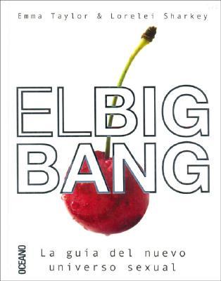 El Big Bang - Sharkey, Lorelei, and Taylor, Emma