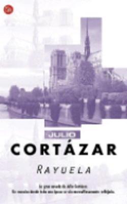 Rayuela (Hopscotch) - Cortazar, Julio