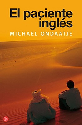 El Paciente Ingles - Ondaatje, Michael