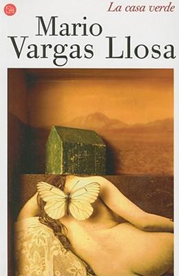 La Casa Verde - Vargas Llosa, Mario