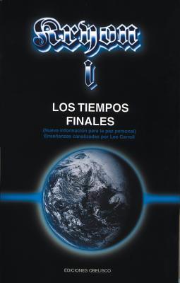 Kryon I - Los Tiempos Finales - Carroll, Lee